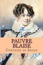Pauvre Blaise by Comtesse de Segur (2015, Paperback, Large Type)