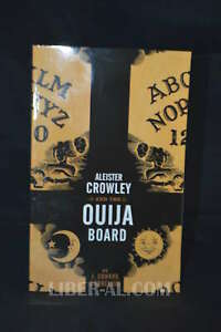 Aleister Crowley and the Ouija Board (Signed)