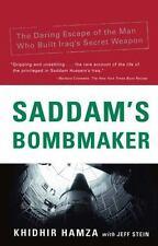 SADDAM'S BOMBMAKER Escape thriller Iraq's Secret Weapon Khidhir Hamza Jeff Stein