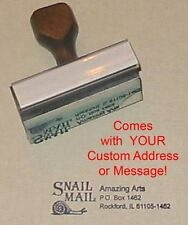 Snail Mail Rubber Stamp With Custom Address or Message