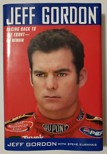 Jeff Gordon: Racing Back to the Front - My Memoir - (1st) Edition 2003 Hardcover