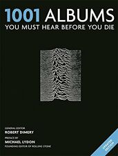 1001 Albums You Must Hear Before You Die - New Book Dimery, Robert
