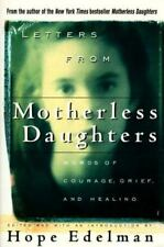 Letters from Motherless Daughters: Words of Courage, Grief, and Healin-ExLibrary