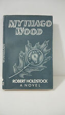 MYTHAGO WOOD--Robert Holdstock-1984 Actual First Hardcover Edition-Beautiful!