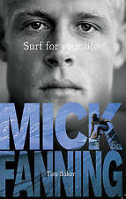 NEW Surf For Your Life By Tim Baker Paperback Free Shipping