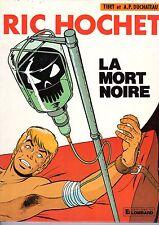 RIC HOCHET (TIBET) LA MORT NOIRE EDITION ORIGINALE 1982