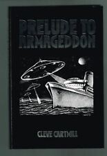 Prelude To Armageddon by Cleve Cartmill ( 2003, Hardcover Ltd. Ed. 86/500