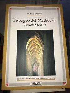 CARDINI - L'APOGEO DEL MEDIOEVO I SECOLI XII XIII - IL CERCHIO - 2001