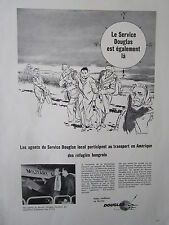 7/1957 PUB SERVICE DOUGLAS C-118 HUNGARIAN REFUGEE COLD WAR HONGRIE FRENCH AD