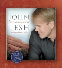 Beyond Red Rocks: Making Your Dreams a Reality by Tesh, John, Good Book