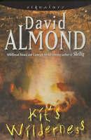 "Kit""s Wilderness, Almond, David, Very Good Book"