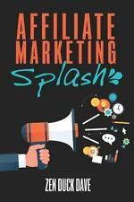 Affiliate Marketing Splash : Building Affiliate Sites That Rank (and Bank): B...