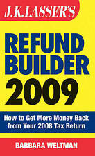 J.K. Lasser's Refund Builder 2009: How to Get More Money Back from Your 2008 Ta