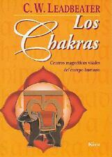 Los Chakras O los Centros Magneticos Vitales del Ser Humano by C. W. Leadbeater