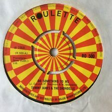 """TOMMY JAMES & THE SHONDELLS: """"DO SOMETHING TO ME"""" on UK ROULETTE RO 500"""