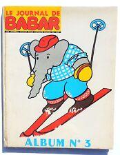 Le Journal de Babar. Album n°3. N°13 à 18 - 1970. Bel état
