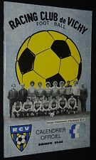 RARE FOOTBALL CALENDRIER OFFICIEL RACING-CLUB VICHY 1981-1982 AUVERGNE DIV. 4
