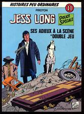 JESS LONG  11    SES ADIEUX A LA SCENE + DOUBLE JEU    PIROTON    EO  DUPUIS