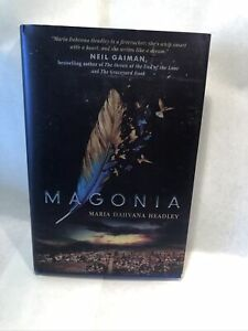 Magonia Written By Maria Dahvana Headley Hardcover Hardback Novel First Edition
