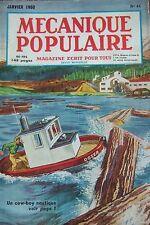 REVUE MECANIQUE POPULAIRE N° 044 COW BOY NAUTIQUE RESTAURATION TABLEAU 1950