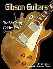 Gibson Guitars Ted McCarty's Golden Era 1948-1966 Book OUT OF PRINT 50% OFF