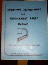 Barnesdril 262 Drilling Machine Operator/Parts Manual
