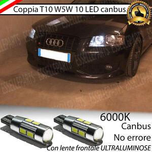 COPPIA LUCI POSIZIONE 10 LED AUDI A3 SPORTBACK T10 CANBUS ULTRALUMINOSI NO ERROR