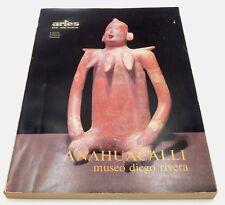ARTES DE MEXICO ANAHUACALLI MUSEO DIEGO RIVERA ~ MULTI LANGUAGE BOOK