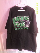Beer Shirt Nothing To Fear But Lack Of 3XL Black St Patricks Day Anyday