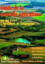 Soltner 2016 : agroécologie : guide de la nouvelle agriculture