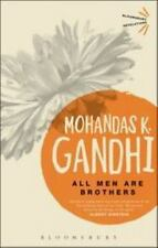 Bloomsbury Revelations: All Men Are Brothers by Mohandas K. Gandhi (2013,.