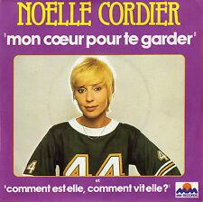NOËLLE CORDIER MON COEUR POUR TE GARDER FRENCH 45 SINGLE