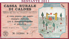 CASSA RURALE DI CALDES LIRE 250 30.01. 1978 AL PORTATORE DISEGNI BAMBINI FDS C28