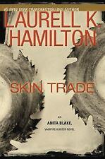 Skin Trade by Laurell K. Hamilton - 1st Ed HC -Anita Blake Vampire Hunter #17