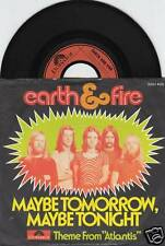 EARTH & FIRE Maybe Tomorrow Maybe Tonight 45/GER/PIC