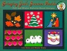 Bringing God's Seasons Inside: Bulletin Boards for Fall and Winter