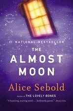 The Almost Moon by Alice Sebold (2008, Paperback)