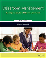 Classroom Management: Creating a Successful K-12 Learning Community 6e by...