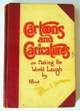 Cartoons & Caricatures or Making the World Laugh by Zim High 1910 1st ed Book