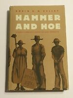 Hammer and Hoe: Alabama Communists During the Great Depression, Signed, HC in DJ