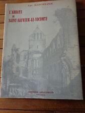 L'Abbaye de Saint Sauveur le Vicomte Jean Blanchelande Normandie MANCHE (50)