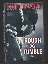 Rough and Tumble : A Novel by Mark Bavaro (2008, Hardcover), Signed 1st~Football