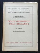 DELL'INADEMPIMENTO DELLE OBBLIGAZIONI Art. 1218-1229 - C. Massimo Bianca