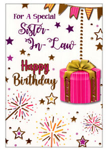 For A Special Sister-In-Law Happy Birthday Card, Pink & Gold Present