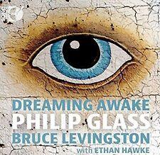 PHILIP GLASS: DREAMING AWAKE NEW CD