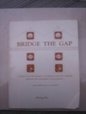 Bridge the Gap : A Guide to the Development of Acquisition Activities by Jami...