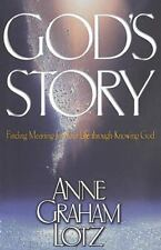 God's Story by Thomas Nelson Publishing Staff and Anne Graham Lotz (1999, Paperb