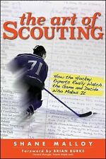The Art of Scouting: How The Hockey Experts Really Watch The Game and -ExLibrary
