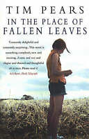 In the Place of Fallen Leaves, Pears, Tim | Paperback Book | Good | 978055299536