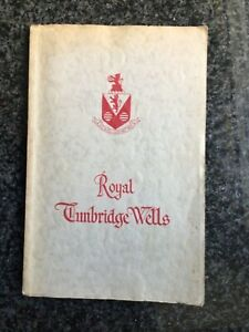 ROYAL TUNBRIDGE WELLS KENT OFFICIAL GUIDE 1950 46 pages Adverts VGC